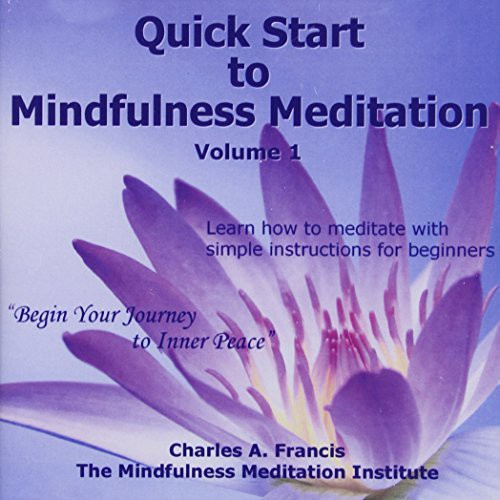 Quick Start to Mindfulness Meditation 1