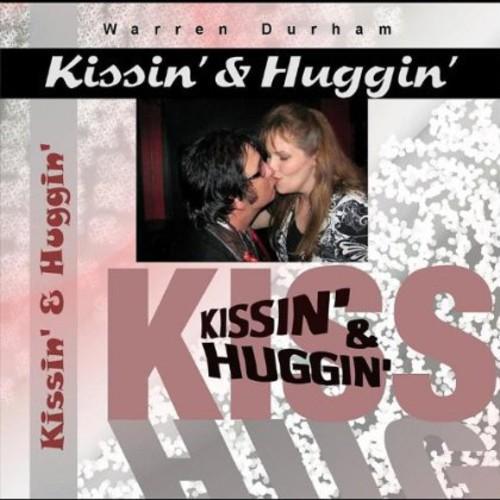 Kissin' & Huggin'