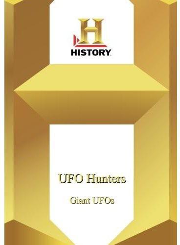 UFO Hunters: Giant UFOs