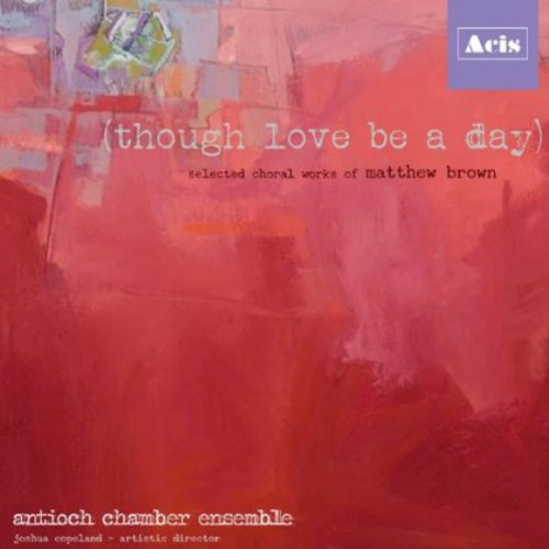 Though Love Be a Day