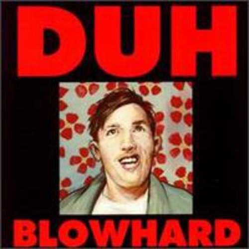 Blowhard