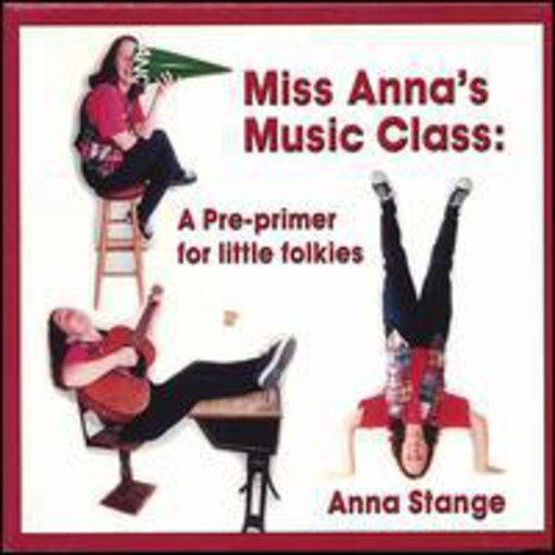 Miss Annas Music Class: A Pre-Primer for Little Fo