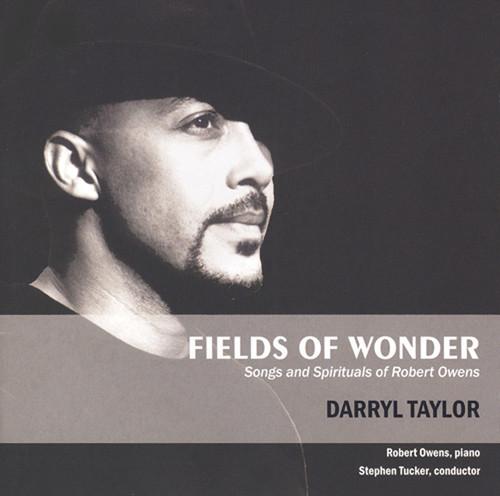Fields of Wonder: Songs & Spirituals of Robert Owens