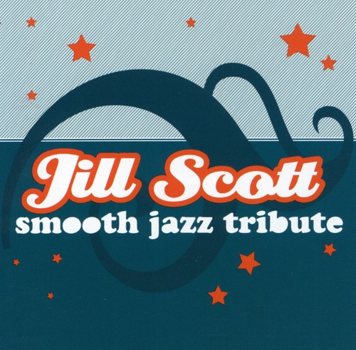 Smooth Jazz Tribute Jill Scott