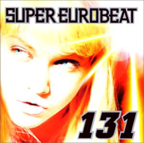 Super Eurobeat, Vol. 131 [Import]