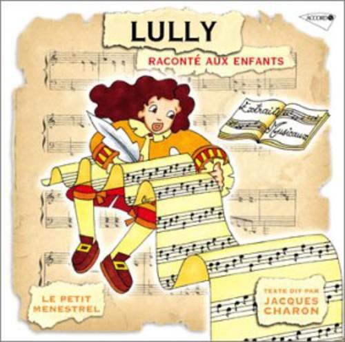 Lully: Raconte Aux Enfants