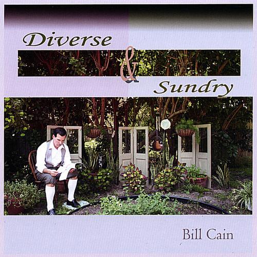 Cain, Bill : Diverse & Sundry