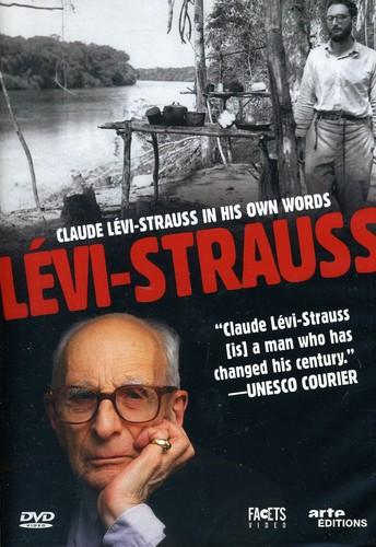 Claude Levi-Strauss: In His Own Words