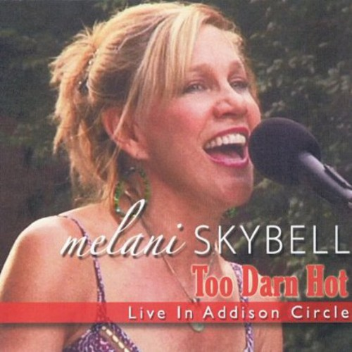 Too Darn Hot: Live in Addison Circle