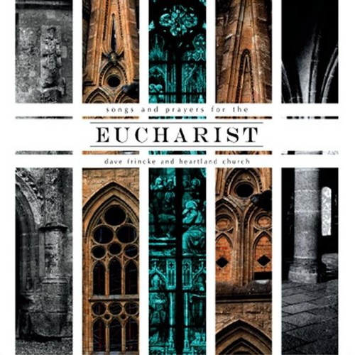 Songs & Prayers for the Eucharist