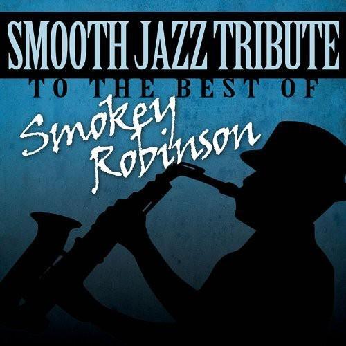 Smooth Jazz Tribute Smokey Robinson