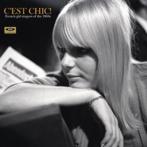 C'est Chic: French Girl Singers of the 1960s /  Various [Import]