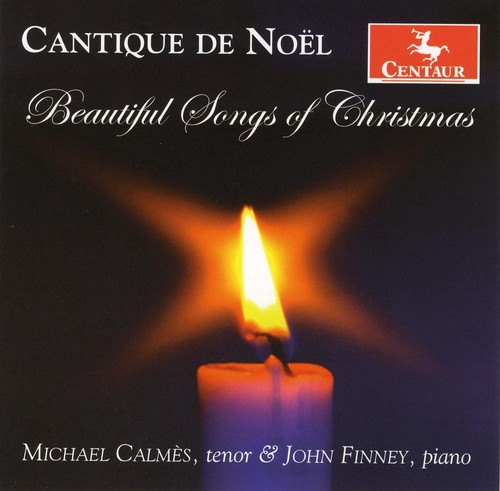 Cantique de Noel-Beautiful Songs of Christmas