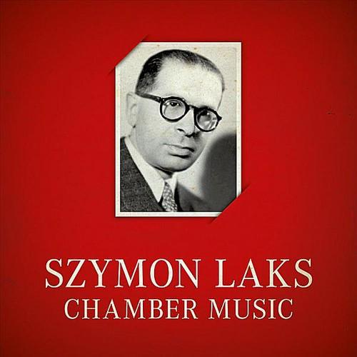 Szymon Laks Chamber Music