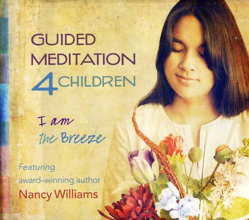 Guided Meditation 4 Children: I Am the Breeze