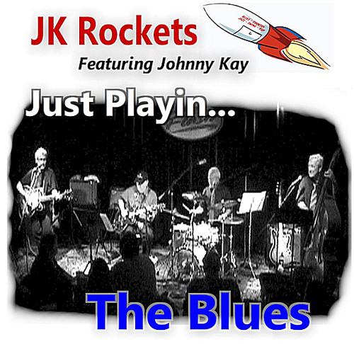 Just Playin... The Blues (Feat. Johnny Kay)