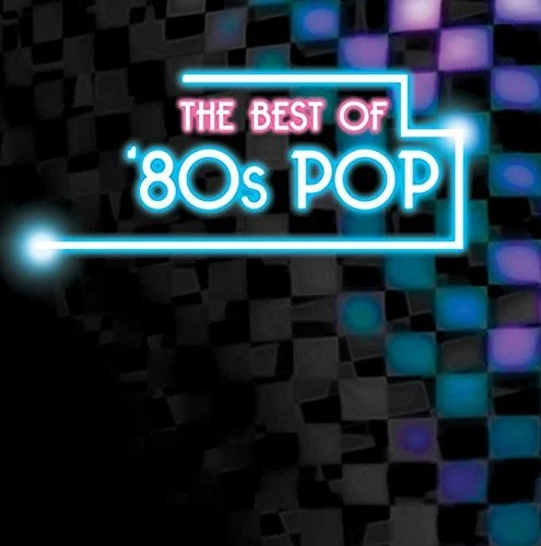 The Best of 80's Pop /  Various
