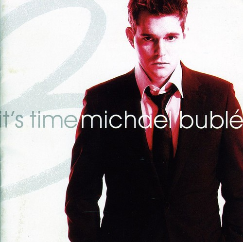 Michael Bublé-It's Time: Tour Edition