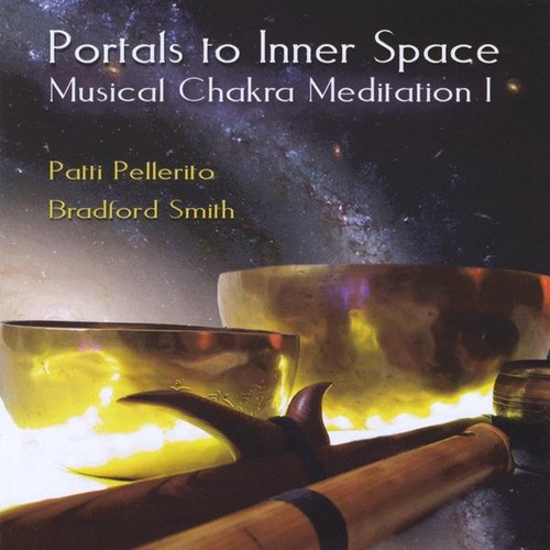 Portals to Inner Space /  Musical Chakra Meditation
