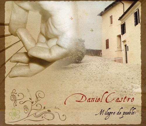 Milagro de Pueblo: Daniel Cas /  Various