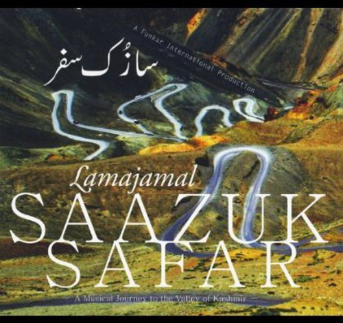 Saazuk Safar a Musical Journey to Kashmir /  Various