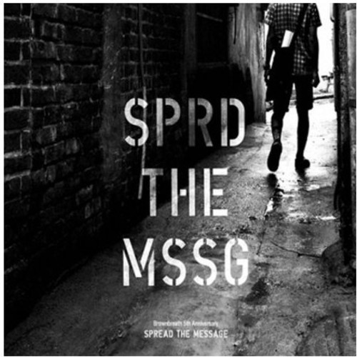Spread the Message [Import]