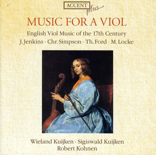 Music for a Viol: English Viol Music of 17th Cent