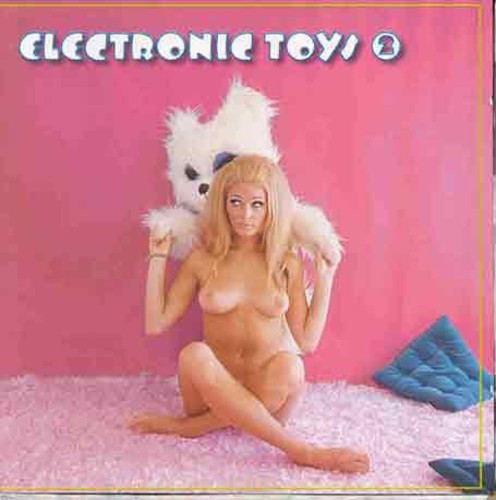 Electronic Toys 2 /  Various [Import]