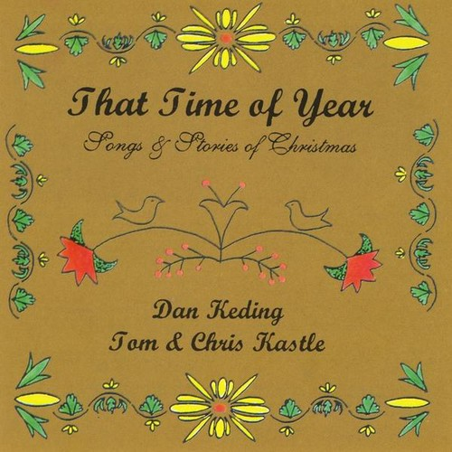 That Time of Year: Songs & Stories of Christmas