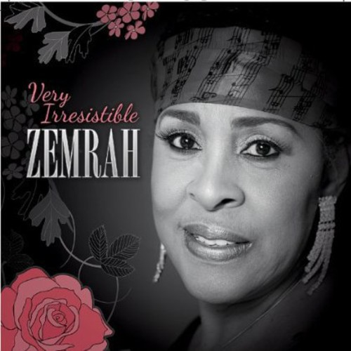 Very Irresistible Zemrah