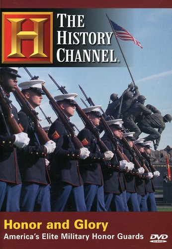 Honor and Glory: America's Elite Military Honor Guards