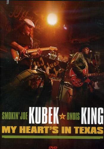Smokin' Joe Kubek & Bnois King: My Heart's in Texas