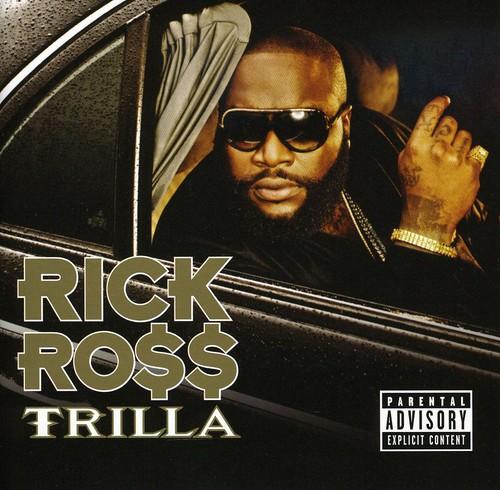Rick Ross-Trilla