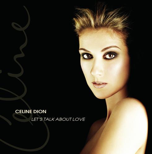 Celine Dion-Lets Talk About Love
