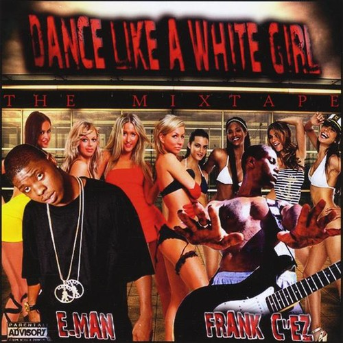 Dance Like a White Girl Mixtape