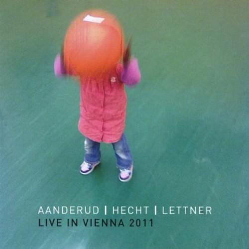 Aanderud/ Hecht/ Lettner-Live in Vienna 2011