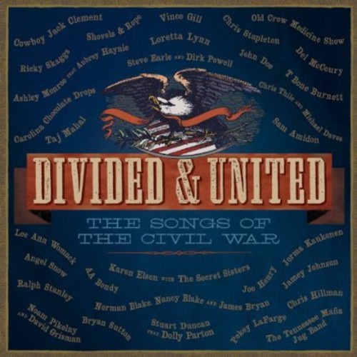 Divided & United: The Songs of the Civil War /  Various
