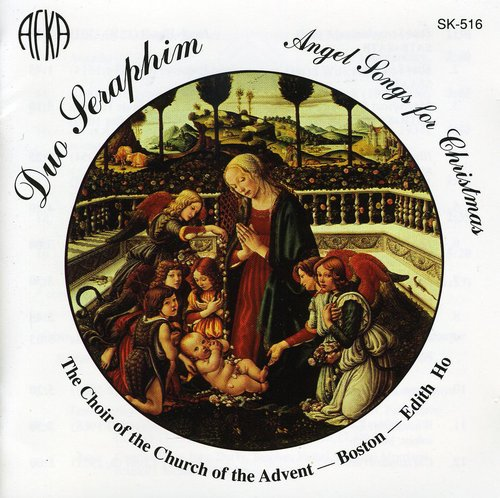 Duo Seraphim: Angel Songs for Christmas