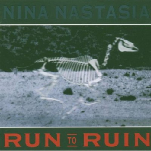 Nina Nastasia-Run to Ruin