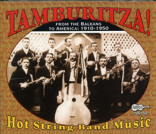 Tamburitza: Hot String Band Music