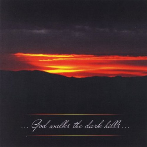 God Walks the Dark Hills