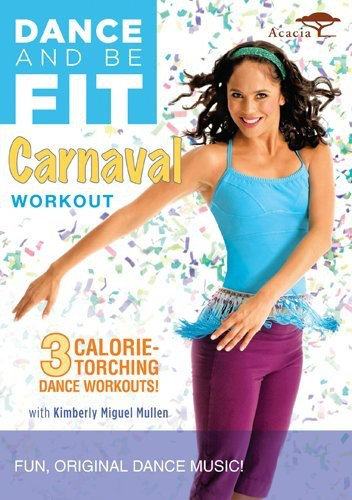 Dance and Be Fit: Carnaval Workout