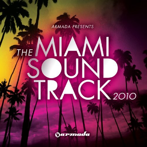 Armada Presents: Miami Soundtrack 2010 /  Various [Import]