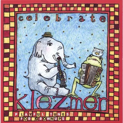 Celebrate Klezmer /  Various