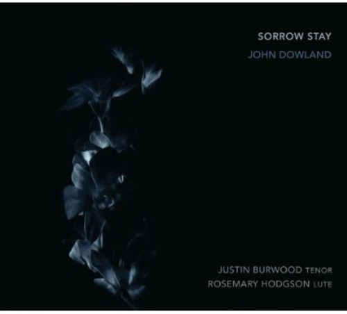 Sorrow Stay Rosemary Hodgson/ Justin Burwood