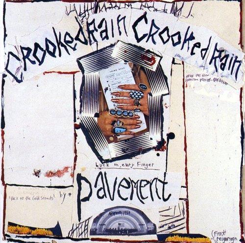 Pavement-Crooked Rain Crooked Rain