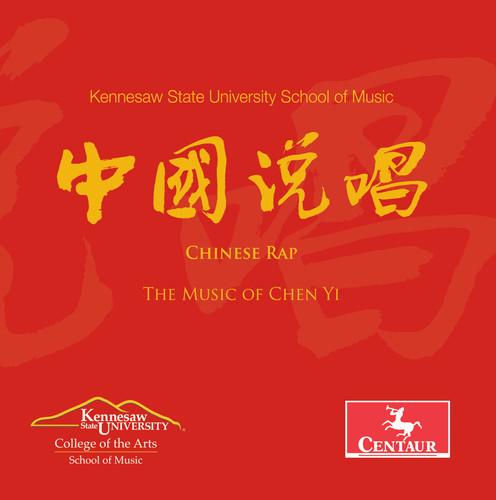 Chen Yi: Chinese Rap