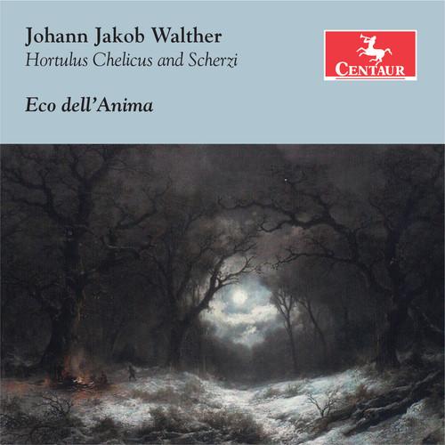 Johann Jakob Walther: Hortulus Chelicus - Scherzi