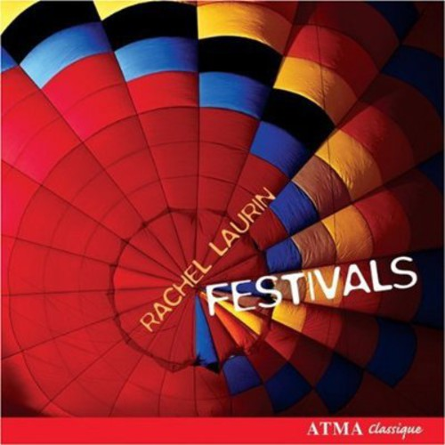 Festivals /  Music of Rachel Laurin