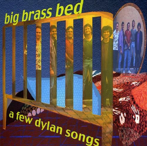 Few Dylan Songs